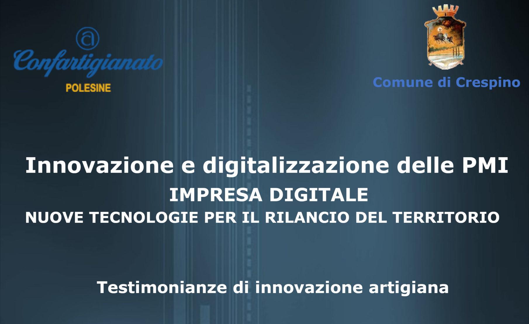 Impresa digitale, le nuove tecnologie per le PMI ed il territorio
